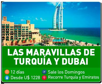 Las Maravillas de Turquia y Dubai